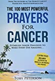 Product review for Prayer | The 100 Most Powerful Prayers for Cancer | 2 Amazing Bonus Books to Pray for Miracles & Daily Prayers: Establish Inner Dialogue to Make Every Day Amazing (Volume 38)