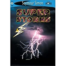 (Seemore Readers: Super Storms - Level 2) By Simon, Seymour (Author) Paperback on 01-Mar-2002