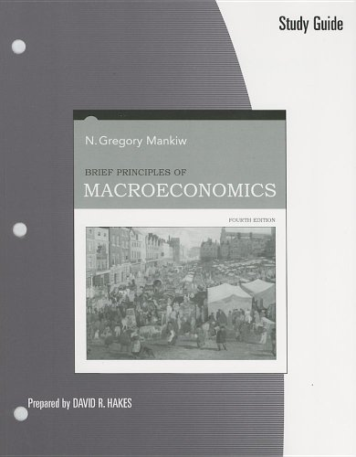 Brief Principles of Macroeconomics- Study Guide