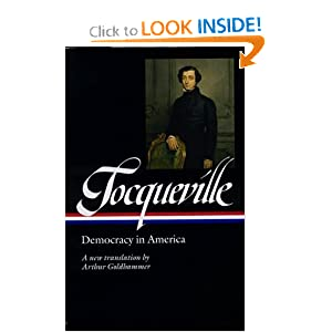 Tocqueville: Democracy in America (Library of America) Arthur Goldhammer
