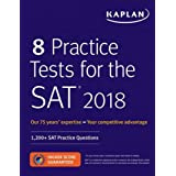 8 Practice Tests for the SAT 2018: 1,200+ SAT Practice Questions (Kaplan Test Prep)