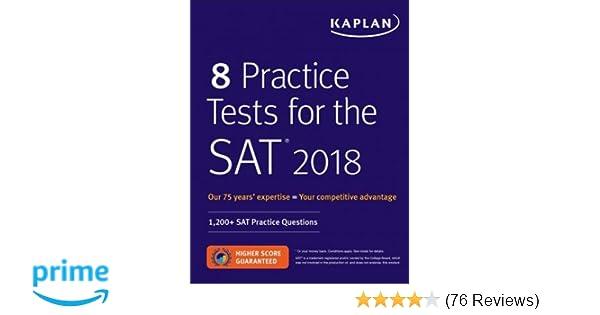 8 practice tests for the sat 2018 1 200 sat practice questions 8 practice tests for the sat 2018 1 200 sat practice questions kaplan test prep kaplan test prep 9781506221267 amazon books fandeluxe Gallery