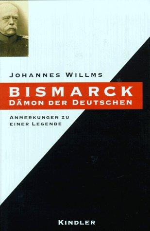 Bismarck Dämon der Deutschen