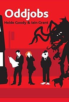 Oddjobs by [Goody, Heide, Grant, Iain]