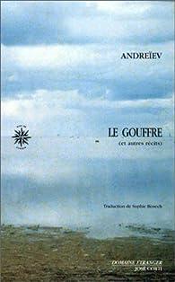 Le Gouffre, et autres récits - 1er volume des Récits complets par Leonid Andreïev