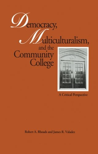 Democracy, Multiculturalism, and the Community College (Critical Education Practice)