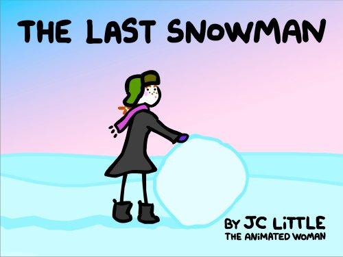 The LAST Snowman ()