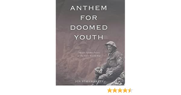 anthem for doomed youth theme
