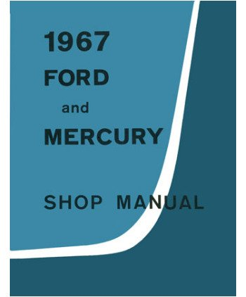1967-galaxie-parklane-monterey-montclair-shop-service-repair-manual-book-engine
