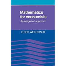 Mathematics for Economists: An Integrated Approach