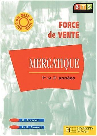 Lire un Mercatique BTS force de vente 1ère et 2ème années. Edition 2001 pdf ebook