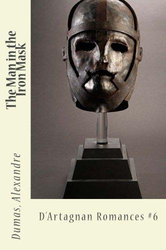 Read Online The Man in the Iron Mask: D'Artagnan Romances #6 PDF