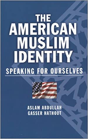 Book The American Muslim Identity: Speaking for Ourselves