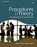 PROCEDURES AND THEORY FOR ADMINISTRATIVE PROFESSIONALS, 7TH EDITION prepares students seeking entry-level assistant positions or who are transitioning to a job with greater responsibility. Instruction and activities target new technology and build co...