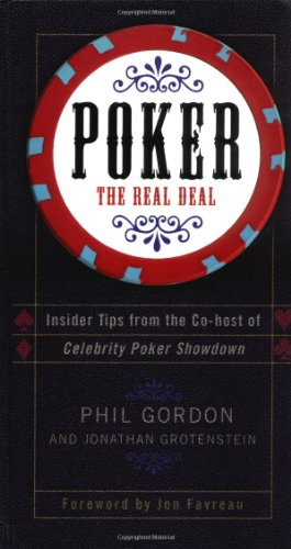Poker: The Real Deal: Insider Tips from the Co-host of Celebrity Poker Showdown