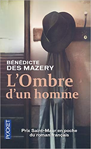 Amazon.fr - L'Ombre d'un homme - DES MAZERY, Bénédicte - Livres