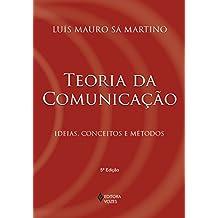 Teoria da comunicação: Ideias, conceitos e métodos