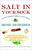 img - for Salt in Your Sock: and Other Tried-and-True Home Remedies book / textbook / text book