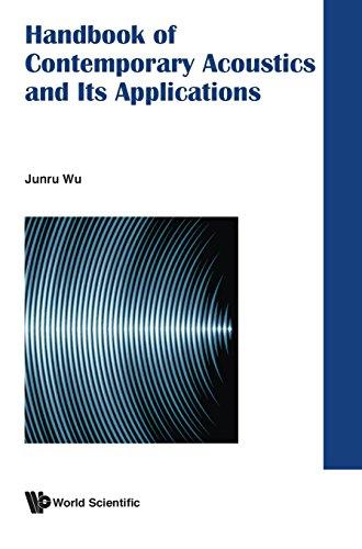 Handbook of Contemporary Acoustics and Its Applications JUN-RU WU