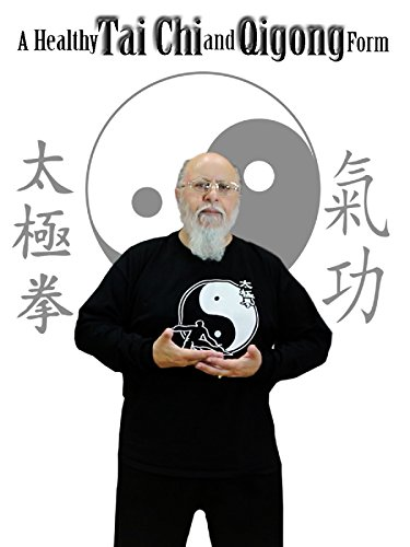 A Healthy Tai Chi and Qigong Form