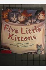 Five Little Kittens Paperback