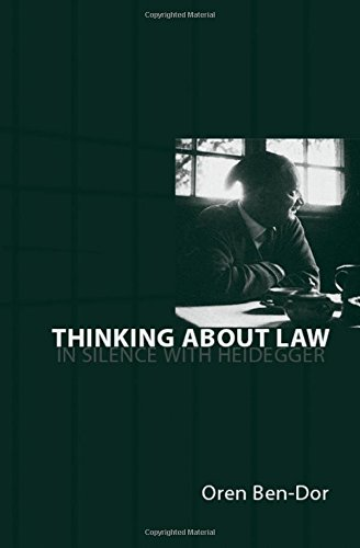 Thinking about Law: In Silence with Heidegger