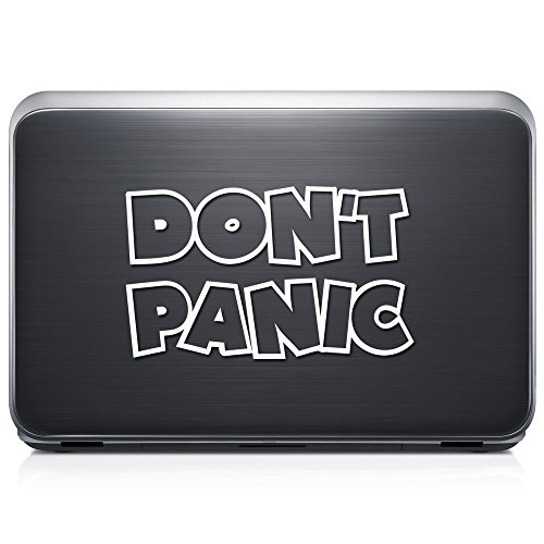 Don't Panic Hitchhikers Guide PERMANENT Vinyl Decal Sticker For Laptop Tablet Helmet Windows Wall Decor Car Truck Motorcycle - Size (05 Inch / 13 Cm Wide) - Color (Gloss (Motorcycle Labor Guide)