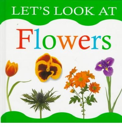 Flowers (The let's look series)