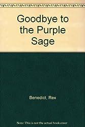 Goodbye to the Purple Sage