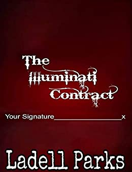 The Illuminati Contract - Kindle edition by Ladell Parks