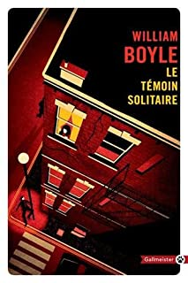 Le témoin solitaire, Boyle, William