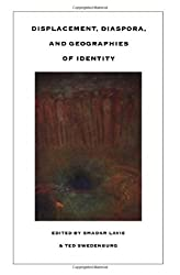 Displacement, Diaspora and Geographies of Identity