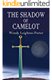The Shadow of Camelot (Shadows from the Past Book 6)