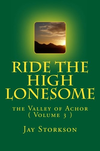 Download Ride the High Lonesome: the Valley of Achor ( Volume 3 ) ebook