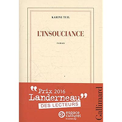L'insouciance - [ rentree litteraire ] (French Edition)