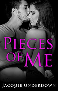 Pieces Of Me by [Underdown, Jacquie]