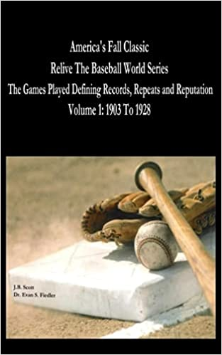 Book America's Fall Classic - Relive the Baseball World Series (Vol. 1: 1903 To 1928): Volume 1