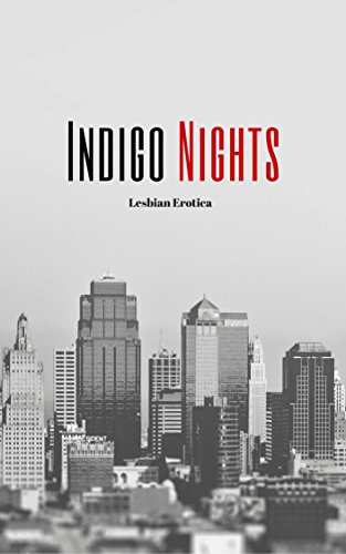 Indigo Nights: Lesbian Erotica