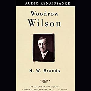 Woodrow Wilson Hörbuch