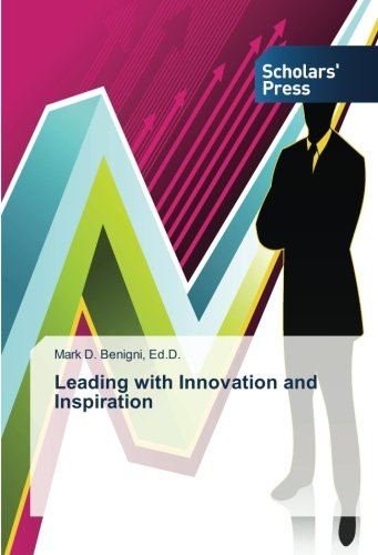 Leading with Innovation and Inspiration