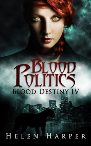 Blood Politics (Blood Destiny Book 4)