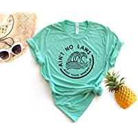 Ain't no Laws When You're Drinking Claws T-shirt Day Drinking Top Summer T-shirt Boat Shirt