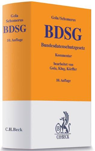 BDSG Bundesdatenschutzgesetz: Kommentar: November 2009