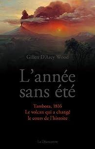 1816, l'année sans été par Gillen D'Arcy Wood