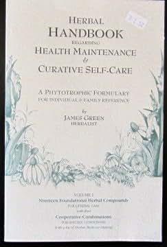 Herbal Handbook Regarding Health Maintenance & Curative Self Care