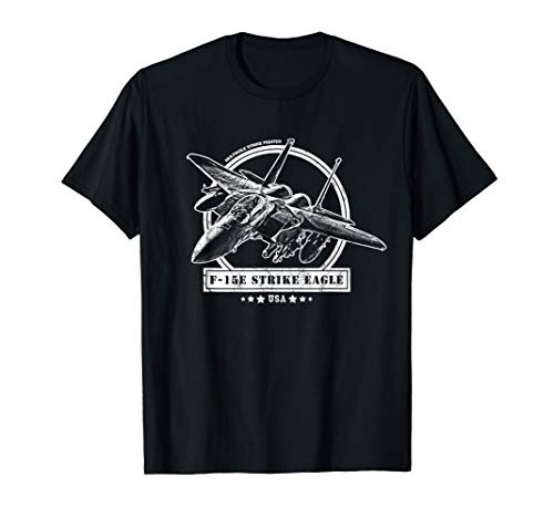 (F-15E Strike Eagle Fighter Aircraft T-Shirt)