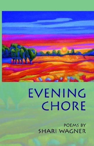 Download Evening Chore (Dreamseeker Poetry Series Vol 3) PDF