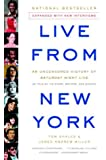 Live from New York: An Uncensored History of Saturday Night Live Shales, Tom ( Author ) Oct-01-2003 Paperback