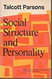 Social Structure and Personality, Talcott Parsons, 002924840X
