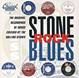 : Stone Rock Blues: The Original Recordings Of Songs Covered By The Rolling Stones